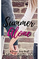 Summer Alone (The Summer Series Book 1) Kindle Edition