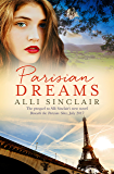 Parisian Dreams (Beneath The Parisian Skies Book 1)