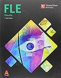 FLE (FILOSOFIA BATXILERGOA) 3D IKASGELA: Fle. Filosofia. 3D Ikasgela: 000001-9788468232485