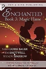 Magic Flame (Enchanted Book 3) Kindle Edition