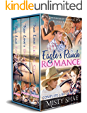 Eagle's Ranch Romance Complete 3 Book Boxset: Contemporary Christian Western Romance