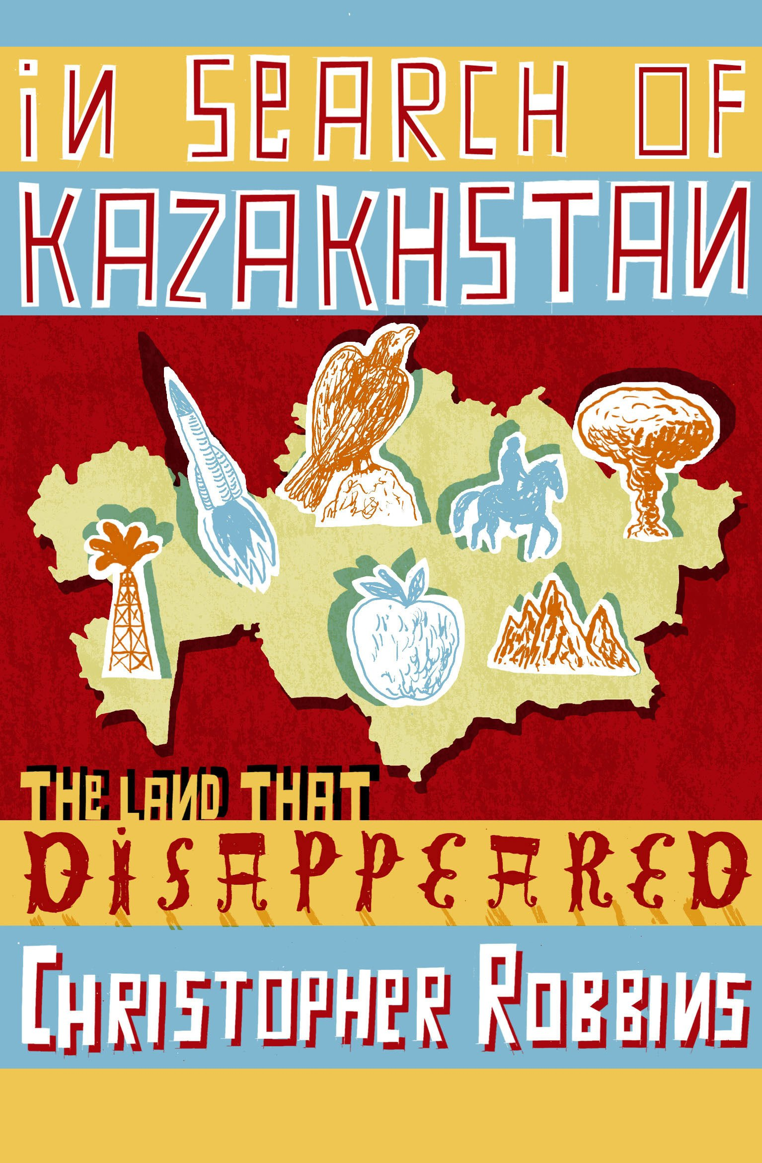 """Apples Are From Kazakhstan: The Land That Disappeared,"" by Christopher Robbins"