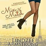 Mix 'N Match: No Match for Love, Book 3
