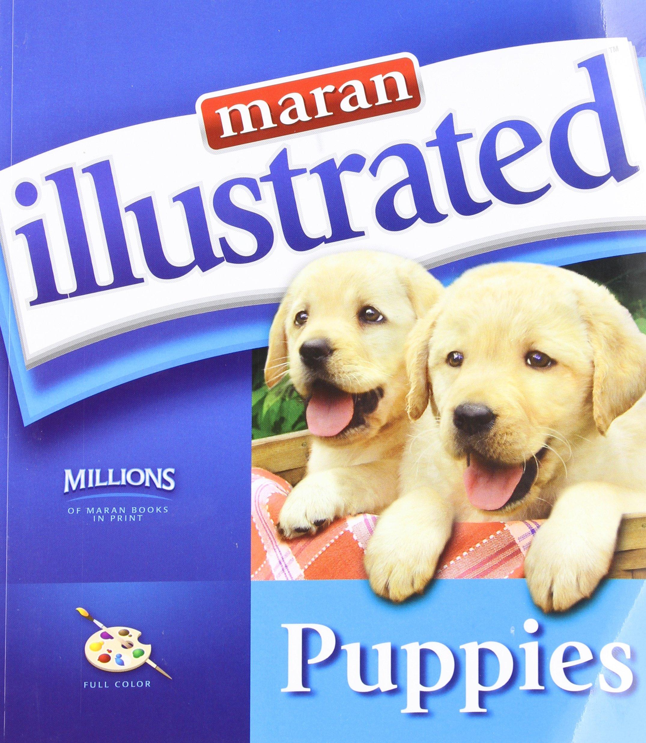 Read Online Maran Illustrated: Puppies pdf epub