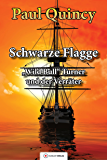 Schwarze Flagge: Band 1 - William Turner und der Verräter (William Turner - Seeabenteuer) (German Edition)