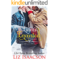 Liam's Invented I-Do: Christmas Brides for Billionaire Brothers (Seven Sons Ranch in Three Rivers Romance Book 3)