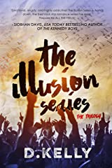 The Illusion Series - The Complete Trilogy Kindle Edition