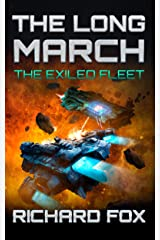 The Long March (The Exiled Fleet Book 2) Kindle Edition