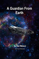 A Guardian From Earth (Rediscovery Book 2) Kindle Edition