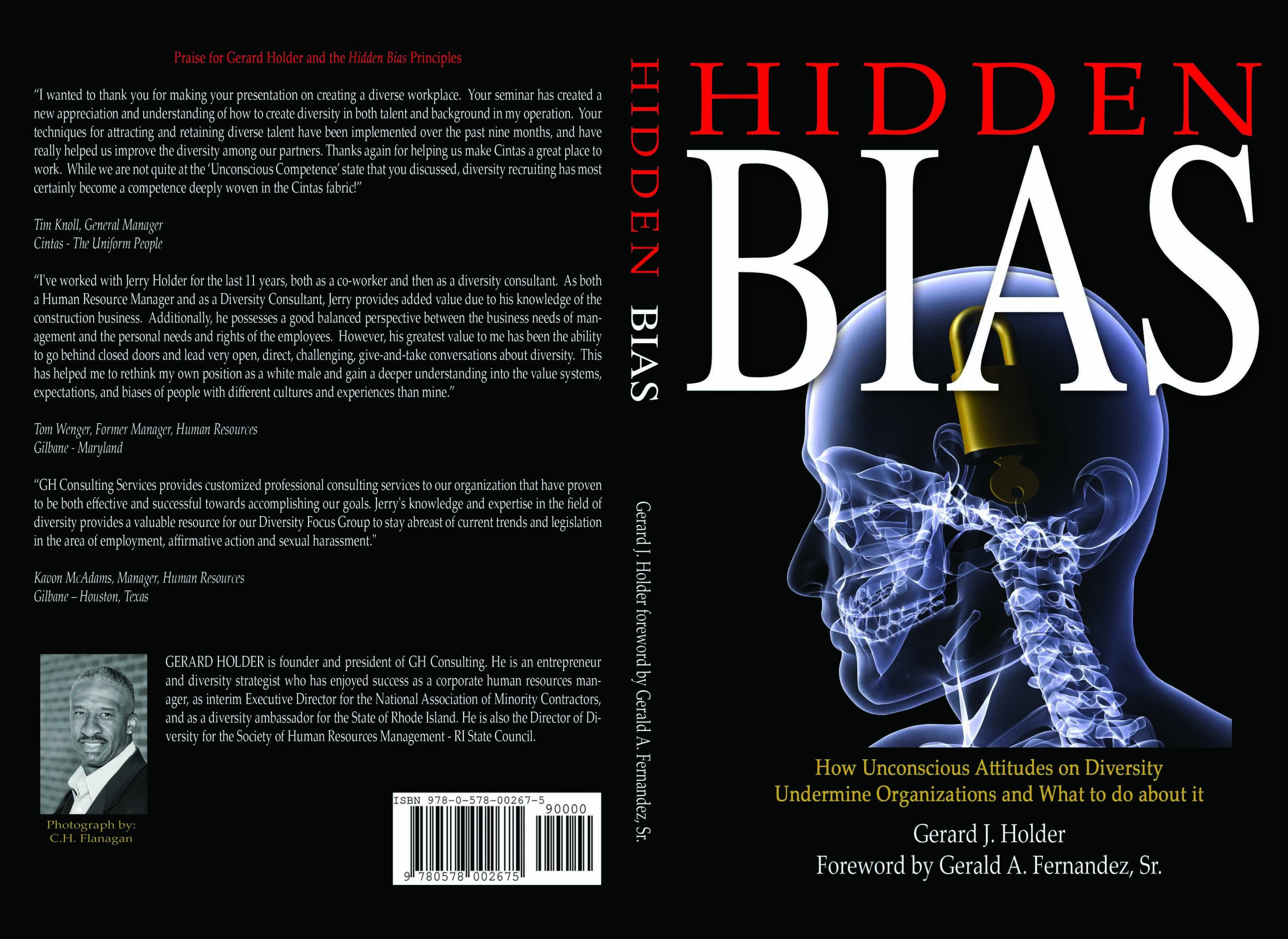 hidden bias how unconscious attitudes on diversity undermine hidden bias how unconscious attitudes on diversity undermine organizations and what to do about it gerard j holder iwordsmith com 9780578002675