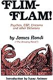 Flim-Flam: Psychics, Esp, Unicorns, and Other Delusions