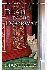 Dead in the Doorway: A House-Flipper Mystery Mass Market Paperback