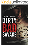 Dirty Bad Savage