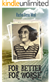 For Better For Worse: Biographies & Memoirs (English Edition)