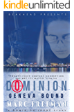 Geneva Bound: A Fast Fiction international conspiracy (Dominion Spy Thrillers Book 1)