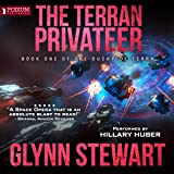 The Terran Privateer: The Duchy of Terra, Book 1