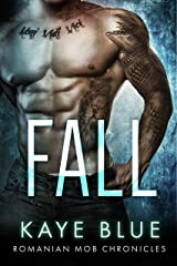 Fall (Romanian Mob Chronicles Book 2)