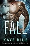 Fall (Romanian Mob Chronicles Book 2)