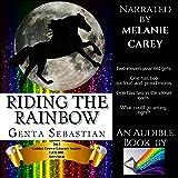 Riding the Rainbow