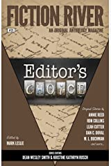 Fiction River: Editor's Choice (Fiction River: An Original Anthology Magazine Book 23) Kindle Edition