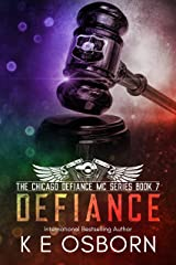 Defiance (The Chicago Defiance MC Series Book 7) Kindle Edition