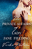 The Private Affairs Of Lady Jane Fielding (The Regency Diaries)