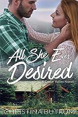 All She Ever Desired: A Cedar Valley Novel #3 Kindle Edition