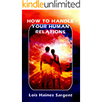 How to Handle Your Human Relations