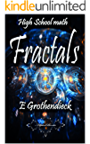 High School Math: Fractals (English Edition)