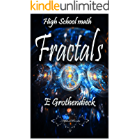 High School Math: Fractals (English Edition)