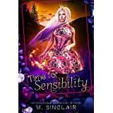 Time for Sensibility: Only Time Will Tell (Women of Time Collection Book 12)