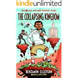 The Collapsing Kingdom (The Land without Color Book 3)