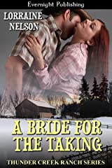 A Bride for the Taking (Thunder Creek Ranch Book 6)