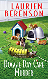 Doggie Day Care Murder (A Melanie Travis Mystery Book 15)