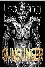 Gunslinger: A Sports Romance (The Nighthawk Series Book 1) Kindle Edition