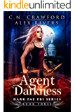 Agent of Darkness (Dark Fae FBI Book 3) (English Edition)