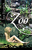 Zoo (The Enclosure Chronicles Book 1)