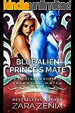 Blue Alien Prince's Mate: A Sci-Fi Alien Romance (Royally Blue - Celestial Mates Book 3)