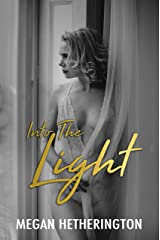 Into The Light Kindle Edition