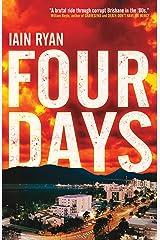 Four Days Kindle Edition