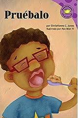 Pruebalo (Read-it! Readers en Español: Story Collection) (Spanish Edition) Kindle Edition