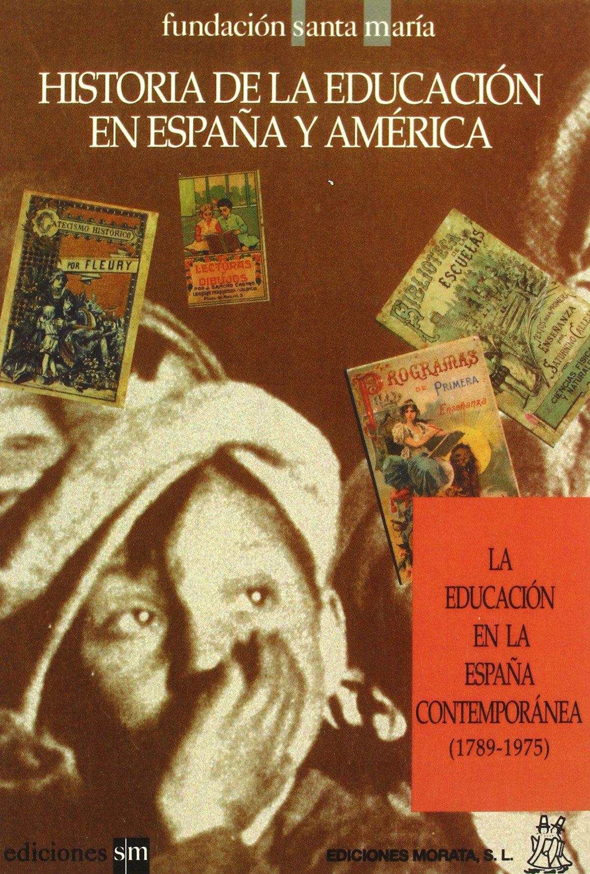 La educación en la España contemporánea: Amazon.es: Delgado, B.: Libros
