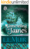 Unraveling James: Book 5 (Curse of Clan Ross)
