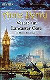 Verrat am Lancaster Gate: Ein Thomas-Pitt-Roman (Thomas-Pitt-Krimis 1)