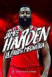 James Harden. La barba mecánica (Baloncesto para leer)