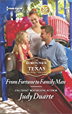 From Fortune to Family Man: A Single Dad Romance (The Fortunes of Texas: The Secret Fortunes)