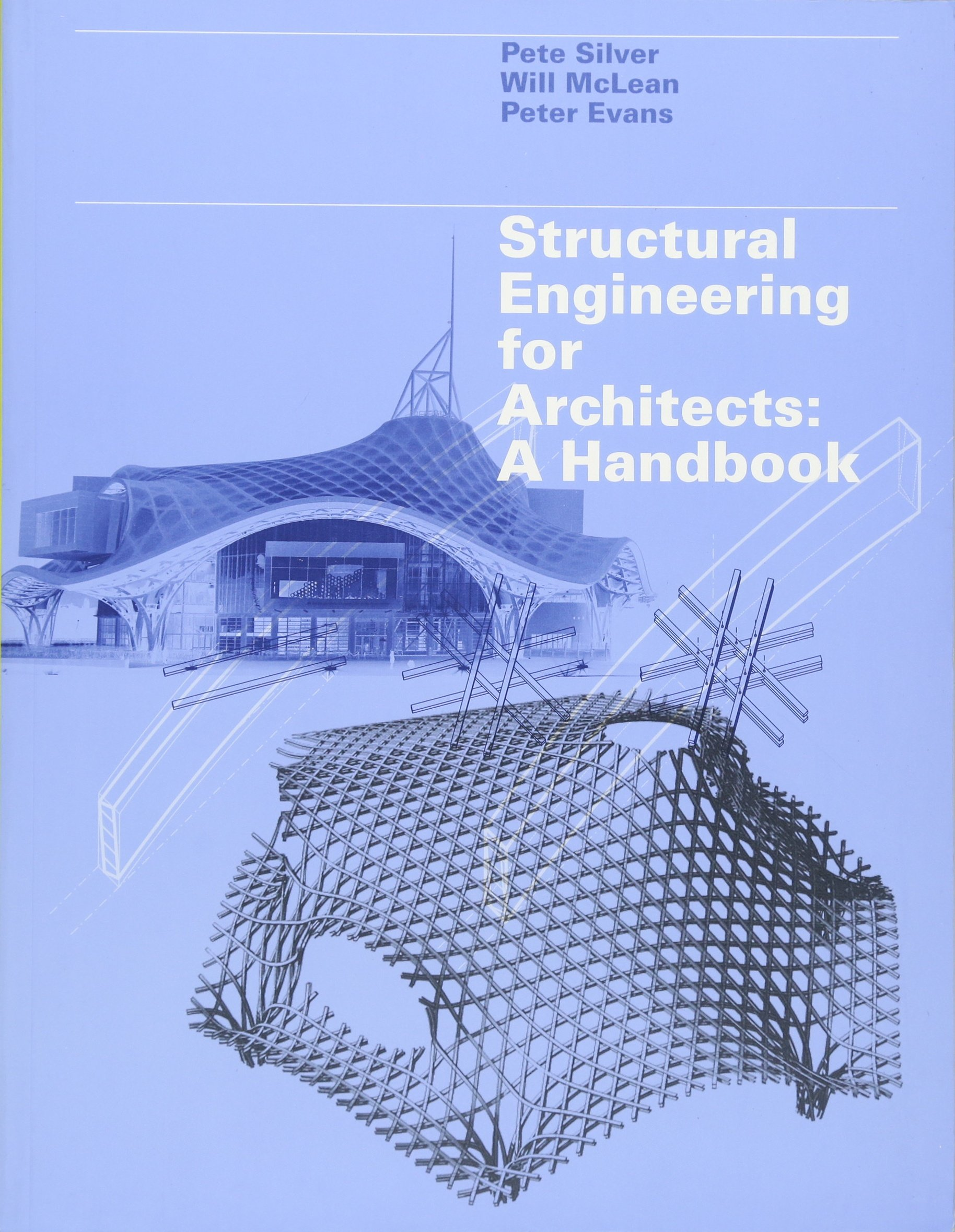 Structural engineering for architects : a handbook