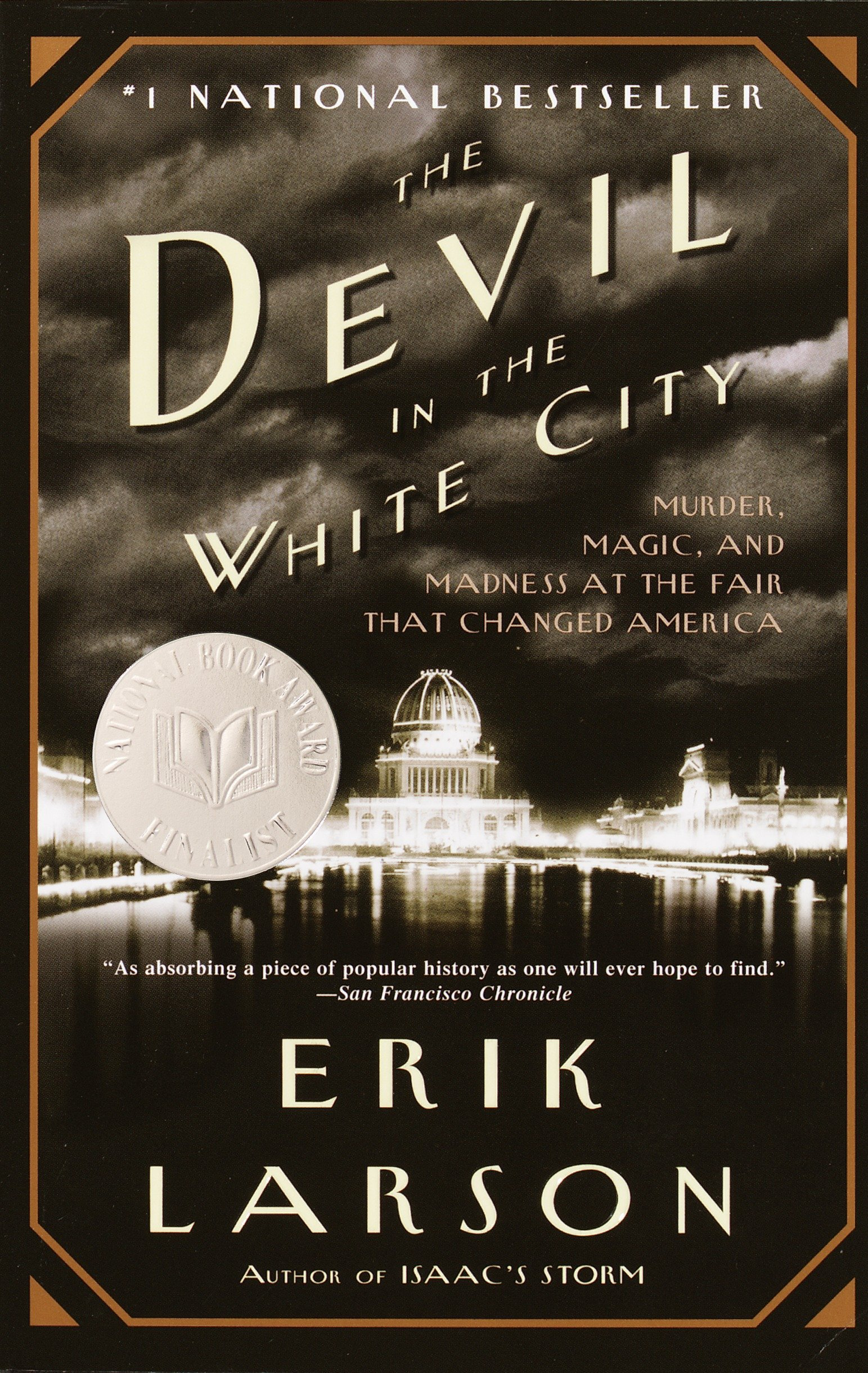 The Devil in the White City: Murder, Magic, and Madness at the ...