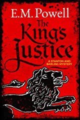 The King's Justice (A Stanton and Barling Mystery Book 1) Kindle Edition