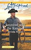 Reunited with the Rancher (Mercy Ranch)